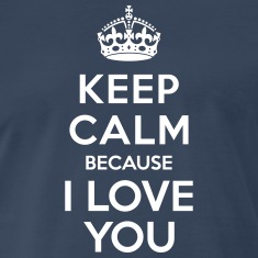 Keep calm I Love you T-Shirts