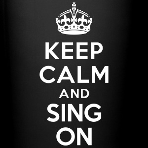 Keep calm and sing on Mugs & Drinkware - Full Color Mug