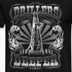 Drillers Do It Deeper