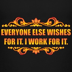Everyone Else Wishes Kids' Shirts - Kids' Premium T-Shirt