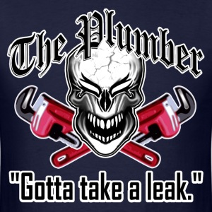 Laughing Plumber Skull: Gotta Take a Leak. - Men's T-Shirt