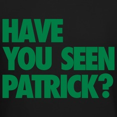 Have You Seen Patrick? Long Sleeve Shirts