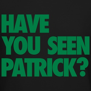 Have You Seen Patrick? Long Sleeve Shirts - Crewneck Sweatshirt