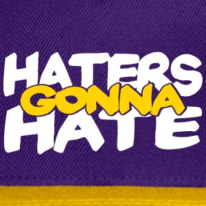 Haters Gonna Hate, 2 Color Vector Caps - Snap-back Baseball Cap
