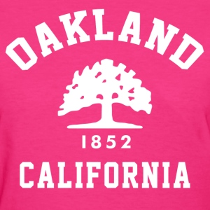 Oakland California Women's T-Shirts - Women's T-Shirt