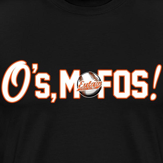 O's, Mofos Black