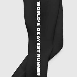World's Okayest Runner funny runner Quote Bottoms - Leggings