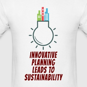 Planning Leads to Sustainability by TeeSnaps - Men's T-Shirt