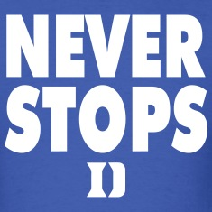 Duke Never Stops T-Shirts
