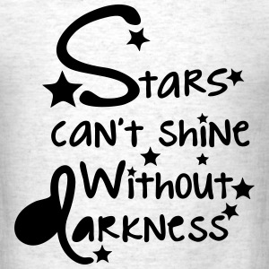 stars can't shine without darkness Men's T-Shirt - Men's T-Shirt