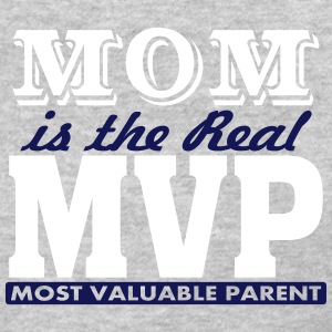 MOM is The Real MVP, 2 Color Vector Women's T-Shirts - Women's T-Shirt