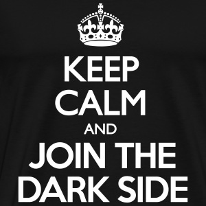 Keep Calm and Join the Dark Side T-Shirts - Men's Premium T-Shirt