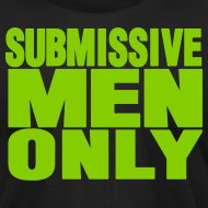 Design ~ SUBMISSIVE MEN ONLY