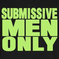 Design ~ SUBMISSIVE MEN ONLY