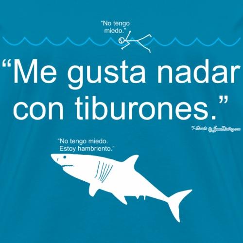Me Gusta Nadar Con Tiburones, Texto Blanco