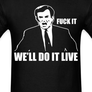We'll do it live (2) - Men's T-Shirt