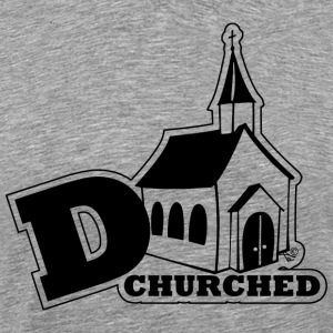 deCHURCHed by Tai's Tees - Men's Premium T-Shirt