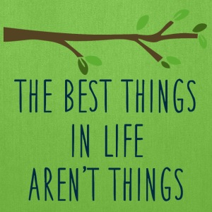 The best things quote Bags & backpacks - Tote Bag