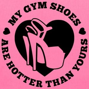 My Gym Shoes Are Hotter - Tote Bag