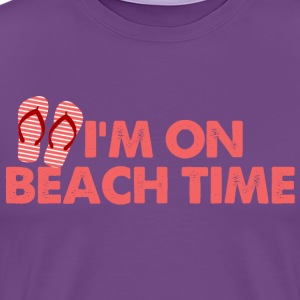 I'm On Beach Time - Men's Premium T-Shirt