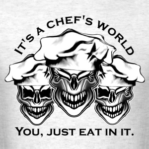 Laughing Chef Skulls: It's a Chef's World - Men's T-Shirt
