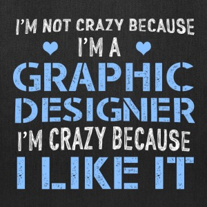 I'm Not Crazy GDesigner Bags & backpacks - Tote Bag