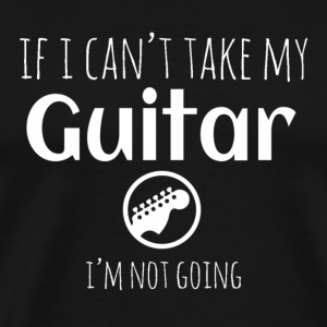 can´t take guitar T-Shirts - Men's Premium T-Shirt