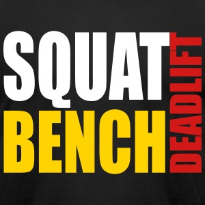 Squat Bench Deadlift - men's t5 - Men's T-Shirt by American Apparel