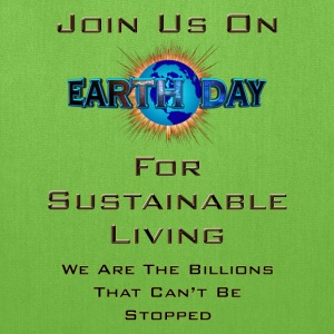 Earth Day Sustainable Living Tote Bag - Tote Bag