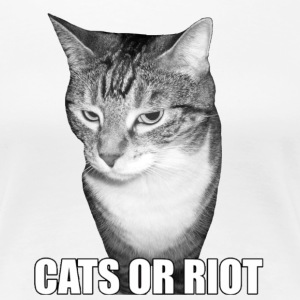 CATS OR RIOT! #2 - Women's Premium T-Shirt