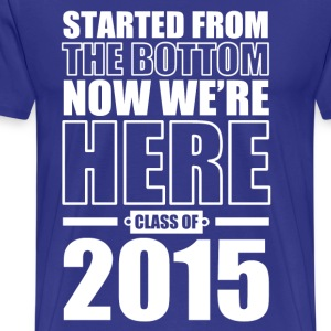 Class Of 2015 Graduation T-Shirts - Men's Premium T-Shirt