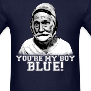 Your my boy Blue - Men's T-Shirt