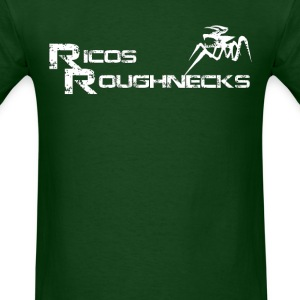 Rico's Roughnecks (1) - Men's T-Shirt