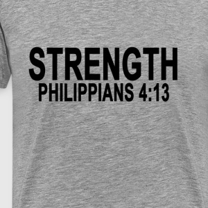 strength_philippians_4_13_tshirts - Men's Premium T-Shirt