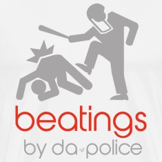 POLICE BEATINGS by Tai's Tees