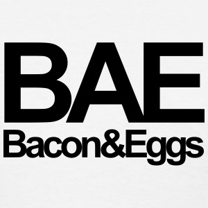 Bae Bacon & Eggs Women's T-Shirts - Women's T-Shirt