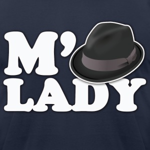 m'lady fedora  neckbeard humor - Men's T-Shirt by American Apparel