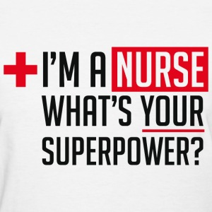 Superpowered Nurse - Women's T-Shirt