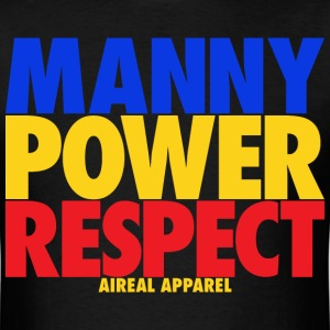 Manny Power Respect T-Shirts - Men's T-Shirt