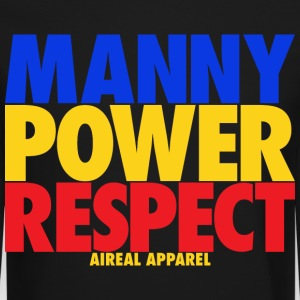 Manny Power Respect Long Sleeve Shirts - Crewneck Sweatshirt