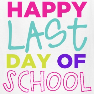 Happy Last Day of School | Bright - Kids' T-Shirt