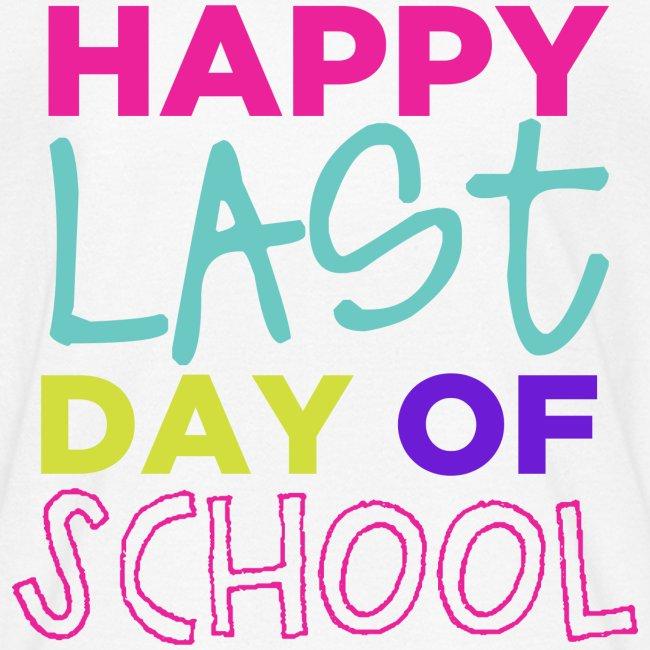 Happy Last Day of School | Bright