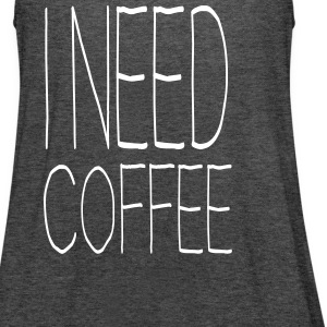 I Need Coffee - Women's Flowy Tank Top by Bella