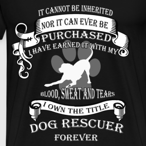 Animal rescue T-shirt - The title dog rescuer - Men's Premium T-Shirt