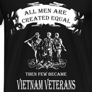 Vietnam Veteran T-shirt - Few become Vietnam vet - Men's Premium T-Shirt