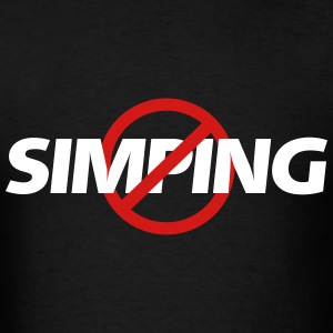 No Simping - Men's T-Shirt