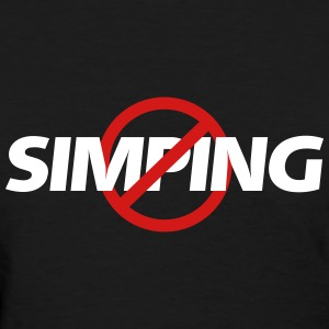 No Simping - Women's T-Shirt