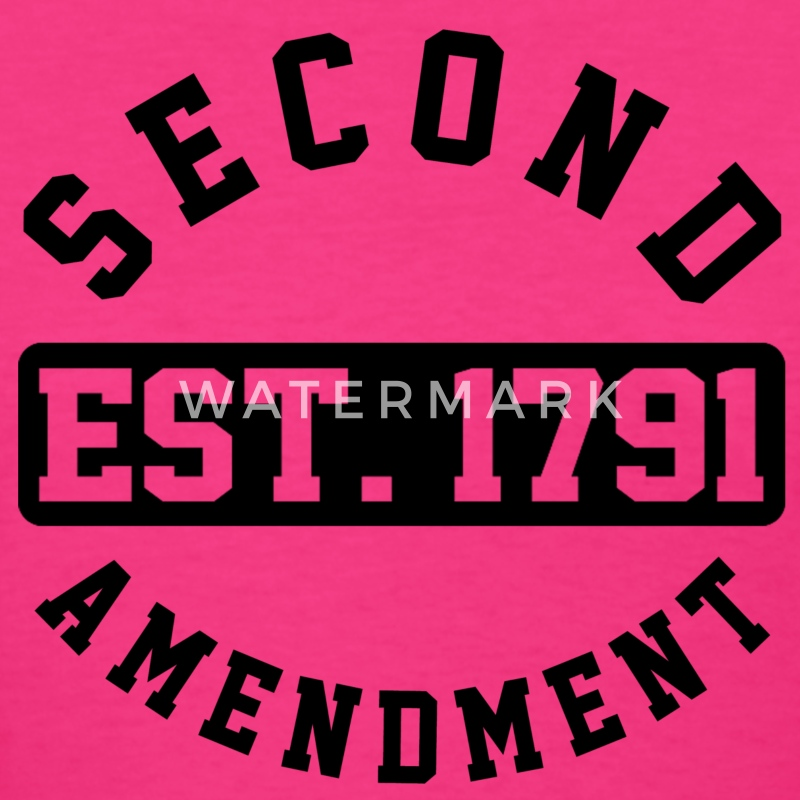 2nd Amendment Est 1791 Women's T-Shirts - Women's T-Shirt