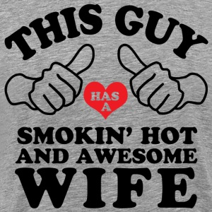 Smokin Hot Awesome Wife T-Shirts - Men's Premium T-Shirt