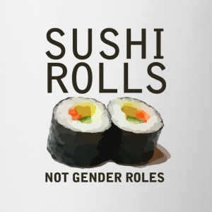 Sushi Roles not gender roles - Coffee/Tea Mug